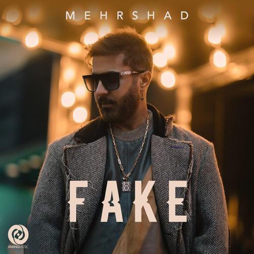 تک ترانه - دانلود آهنگ جديد Mehrshad-Fake دانلود آهنگ مهرشاد به نام فیک