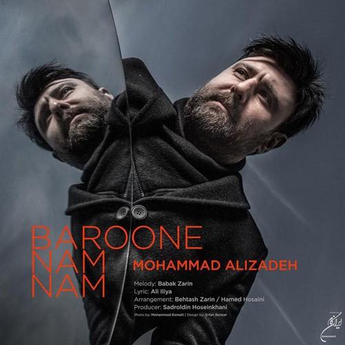 تک ترانه - دانلود آهنگ جديد Mohammad-Alizadeh-Baroone-Nam-Nam دانلود آهنگ محمد علیزاده به نام بارون نم نم
