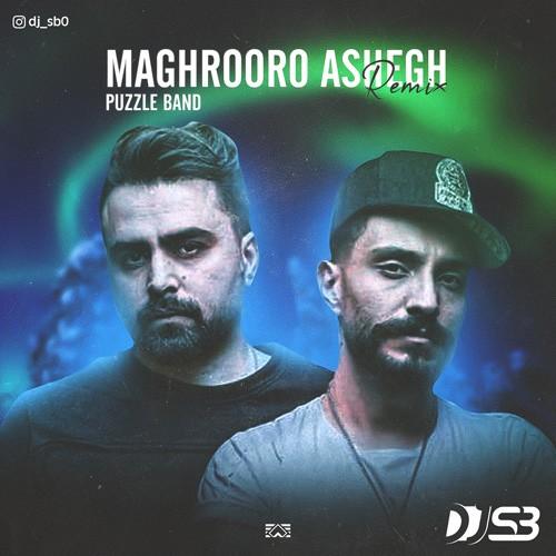 تک ترانه - دانلود آهنگ جديد Puzzle-Band-Maghroor-O-Ashegh-DJ-S.B-Remix دانلود ریمیکس پازل بند به نام مغرور و عاشق