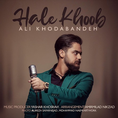 تک ترانه - دانلود آهنگ جديد Ali-Khodabandeh-Hale-Khoob دانلود آهنگ علی خدابنده به نام حال خوب