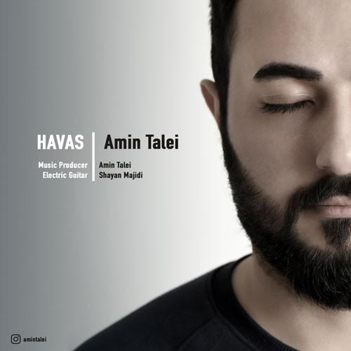 تک ترانه - دانلود آهنگ جديد Amin-Talei-Havas دانلود آهنگ امین طالعی به نام هوس