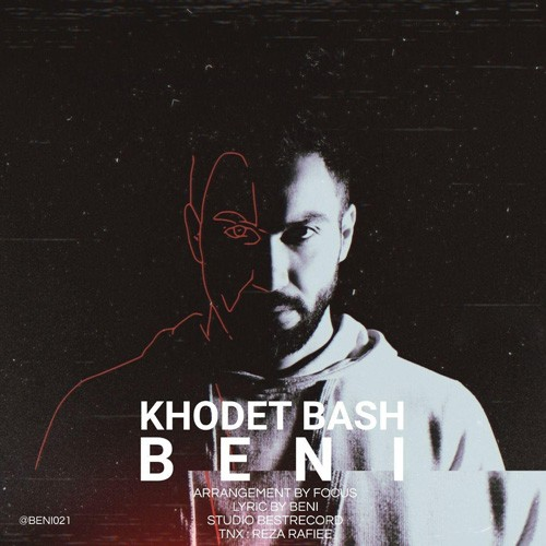 تک ترانه - دانلود آهنگ جديد Beni-Khodet-Bash دانلود آهنگ بنی به نام خودت باش