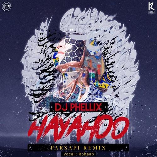 تک ترانه - دانلود آهنگ جديد DJ-Phellix-Hayahoo-1 دانلود ریمیکس دیجی فلیکس به نام هیاهو