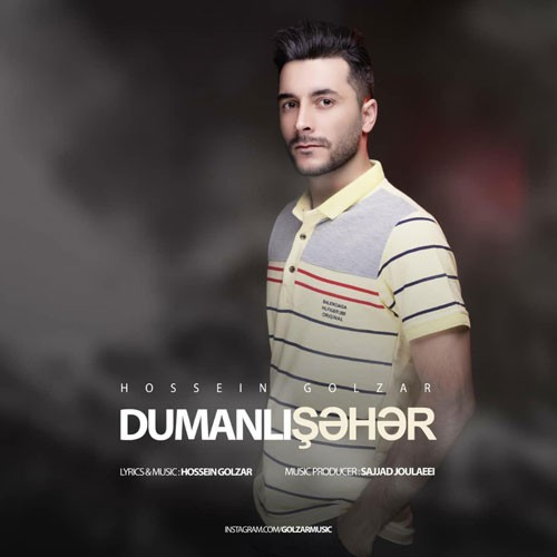 تک ترانه - دانلود آهنگ جديد Hosein-Golzar-Dumanli-Sahar دانلود آهنگ حسین گلزار به نام دومانلی شهر