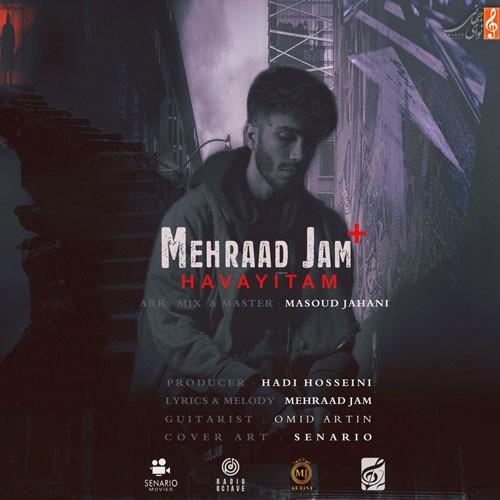 تک ترانه - دانلود آهنگ جديد Mehraad-Jam-Havayitam دانلود آهنگ مهراد جم به نام هواییتم