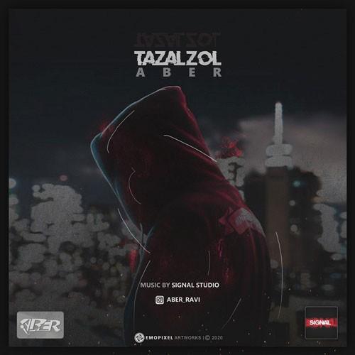 تک ترانه - دانلود آهنگ جديد Aber-Tazalzol دانلود آهنگ آبر به نام تزلزل