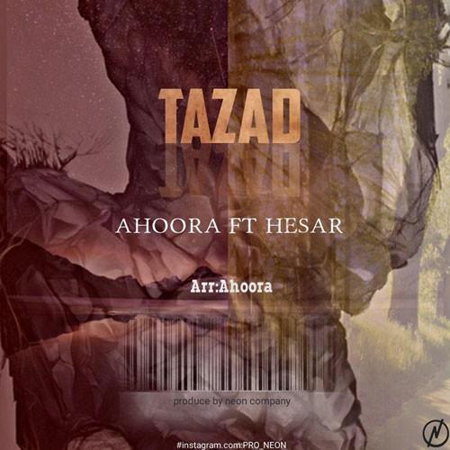 تک ترانه - دانلود آهنگ جديد Ahoora-Ft-Hesar-Tazad دانلود آهنگ اهورا و حصار به نام تضاد