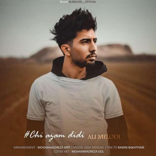 تک ترانه - دانلود آهنگ جديد Ali-Melodi-Chi-Azam-Didi دانلود آهنگ علی ملودی به نام چی ازم دیدی