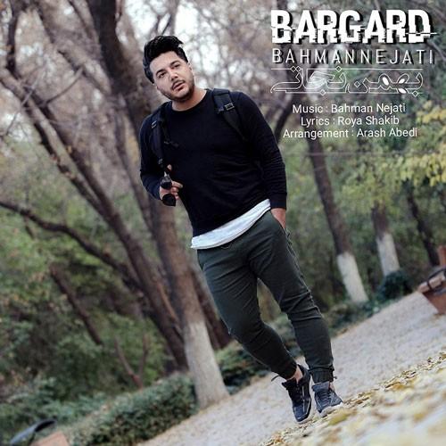 تک ترانه - دانلود آهنگ جديد Bahman-Nejati-Bargard دانلود آهنگ بهمن نجاتی به نام برگرد