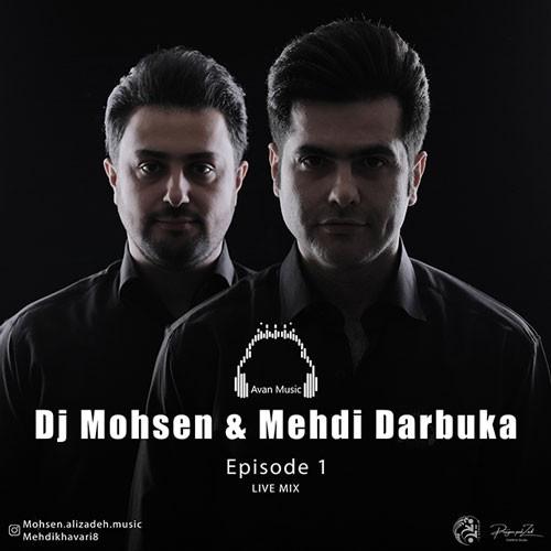 تک ترانه - دانلود آهنگ جديد DJ-Mohsen-Mehdi-Darbuka-Episode-1 دانلود آهنگ دی جی محسن و مهدی داربوکا به نام اپیزود 1