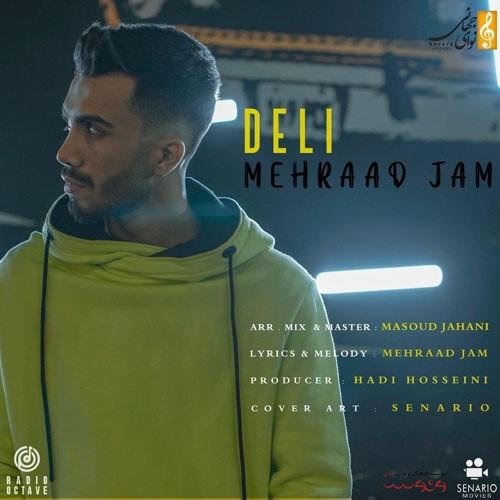 تک ترانه - دانلود آهنگ جديد Mehraad-Jam-Deli دانلود آهنگ مهراد جم به نام دلی