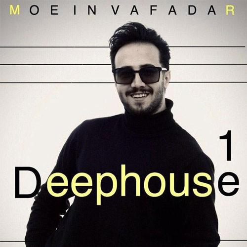 تک ترانه - دانلود آهنگ جديد Moein-Vafadar-Deephouse-Episode-01 دانلود پادکست معین وفادار به نام دیپ هاوس (ایپزود 01)
