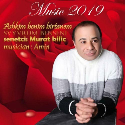 تک ترانه - دانلود آهنگ جديد Murat-Kilic-Ashkim-benim-birtanem-Svyvrum-ben-seni- دانلود آهنگ Murat Kilic به نام Ashkim benim birtanem