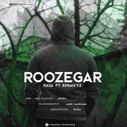 تک ترانه - دانلود آهنگ جديد Rasa-Ehsan-Yz-Roozegar دانلود آهنگ راسا و احسان وای زد به نام روزگار