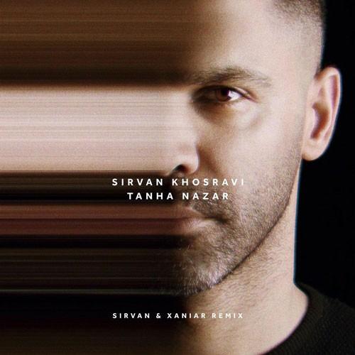 تک ترانه - دانلود آهنگ جديد Sirvan-Khosravi-Tanha-Nazar-Remix دانلود ریمیکس سیروان خسروی به نام تنها نذار