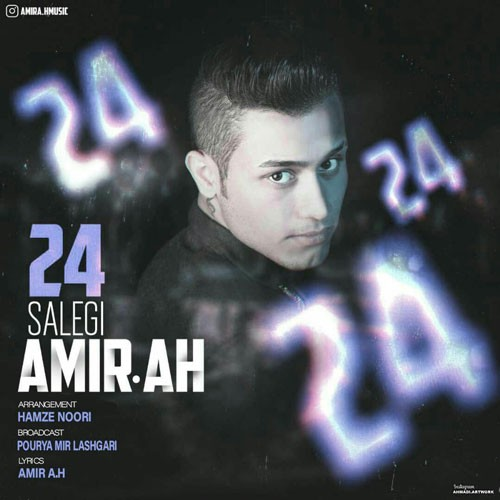 تک ترانه - دانلود آهنگ جديد Amir-A دانلود آهنگ امیر ای اچ به نام ۲۴ سالگی