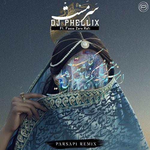 تک ترانه - دانلود آهنگ جديد DJ-Phellix-Sarmast-PARSAPi-Remix دانلود آهنگ دیجی فلیکس به نام سرمست ( پارساپی ریمیکس )