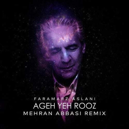 تک ترانه - دانلود آهنگ جديد Faramarz-Aslani-Ageh-Yeh-Rooz-Mehran-Abbasi-Remix دانلود ریمیکس فرامرز اصلانی به نام اگه یه روز