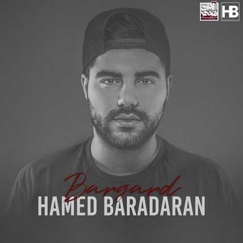 تک ترانه - دانلود آهنگ جديد Hamed-Baradaran-Bargard دانلود آهنگ حامد برادران به نام برگرد