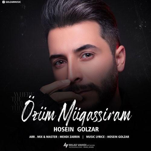 تک ترانه - دانلود آهنگ جديد Hossein-Golzar-Ozum-Mugassiram دانلود آهنگ حسین گلزار به نام Ozum Mugassiram