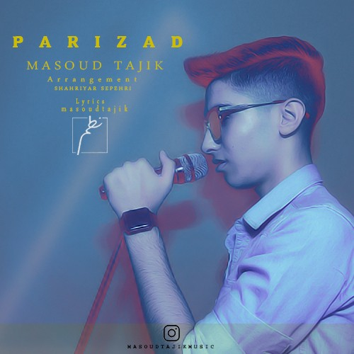 تک ترانه - دانلود آهنگ جديد Masoud-Tajik-Parizad دانلود آهنگ مسعود تاجیک به نام پریزاد