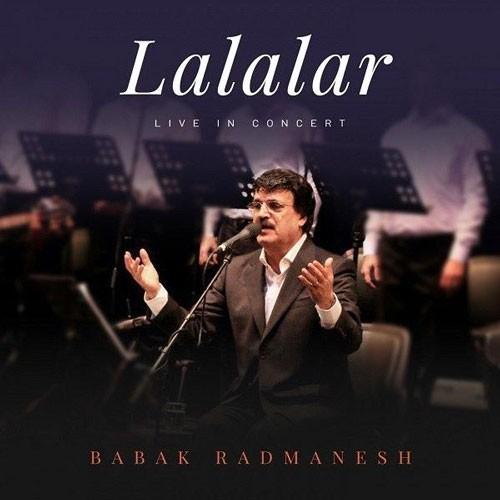 تک ترانه - دانلود آهنگ جديد Babak-Radmanesh-Lalalar دانلود آهنگ بابک رادمنش به نام لاله لر