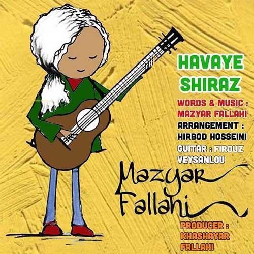 تک ترانه - دانلود آهنگ جديد Mazyar-Fallahi-Havaye-Shiraz دانلود آهنگ مازیار فلاحی به نام هوای شیراز