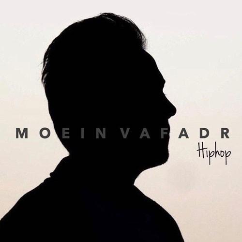 تک ترانه - دانلود آهنگ جديد Moein-Vafadar-Hiphop دانلود پادکست معین وفادار به نام Hiphop