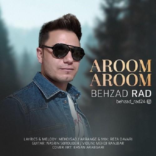 تک ترانه - دانلود آهنگ جديد Behzad-Rad-Aroom-Aroom دانلود آهنگ بهزاد راد به نام آروم آروم