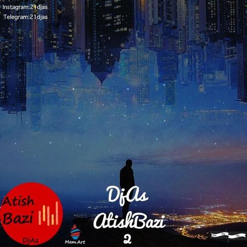تک ترانه - دانلود آهنگ جديد Dj-As-Atish-Bazi-2 دانلود پادکست دیجی آس به نام آتیش بازی ۲