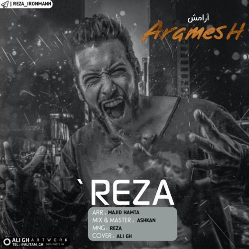 تک ترانه - دانلود آهنگ جديد Reza-Ironman-Aramesh دانلود آهنگ رضا ایرون من به نام آرامش