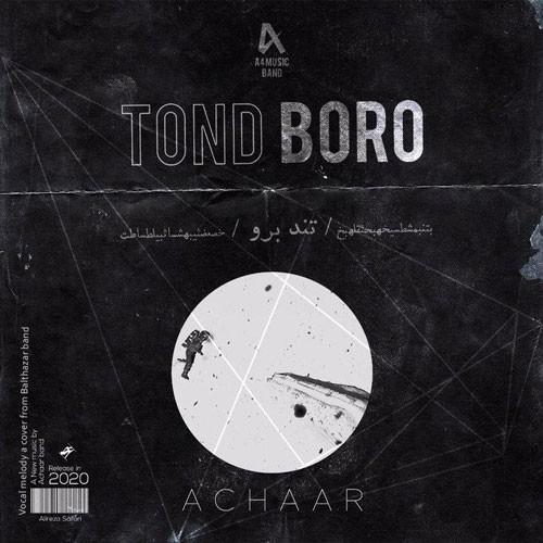 تک ترانه - دانلود آهنگ جديد A4-Company-Tond-Boro دانلود آهنگ گروه آچار به نام تند برو