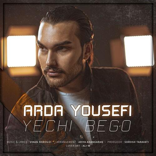 تک ترانه - دانلود آهنگ جديد Arda-Yousefi-Yechi-Bego دانلود آهنگ آردا یوسفی به نام یه چی بگو
