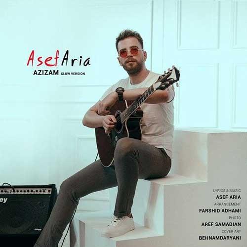 تک ترانه - دانلود آهنگ جديد Asef-Aria-Azizam-Slow-Version دانلود ورژن اسلو آهنگ آصف آریا به نام عزیزم