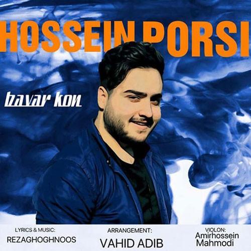 تک ترانه - دانلود آهنگ جديد Hossein-Porsi-Bavar-Kon دانلود آهنگ حسین پرسی به نام باور کن