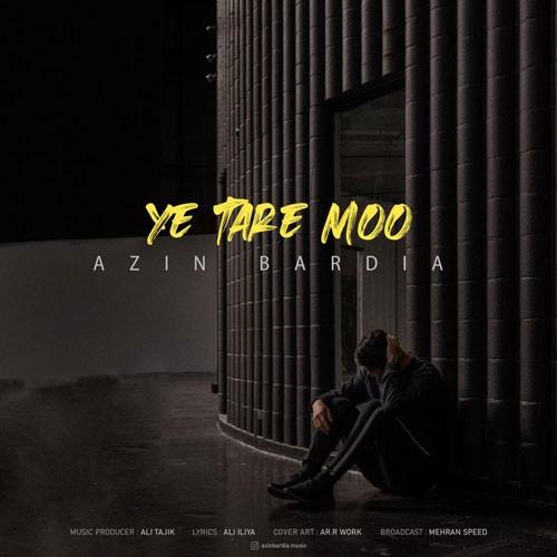 تک ترانه - دانلود آهنگ جديد Azin-Bardia-Ye-Tare-Moo دانلود آهنگ آذین بردیا به نام یه تار مو