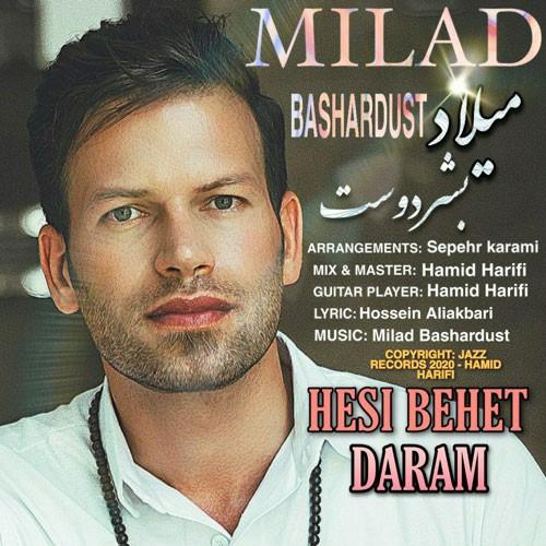 تک ترانه - دانلود آهنگ جديد Milad-Bashardust-Hesi-Behet-Daram دانلود آهنگ میلاد بشردوست به نام حسی بهت دارم