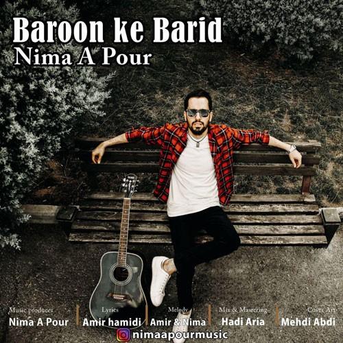 تک ترانه - دانلود آهنگ جديد Nima-A-Pour-Baroon-Ke-Barid دانلود آهنگ نیما ایپور به نام بارون که بارید