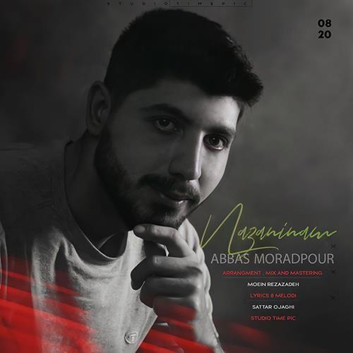 تک ترانه - دانلود آهنگ جديد Abbas-Moradpuor-Nazaninam دانلود آهنگ عباس مرادپور به نام نازنینم