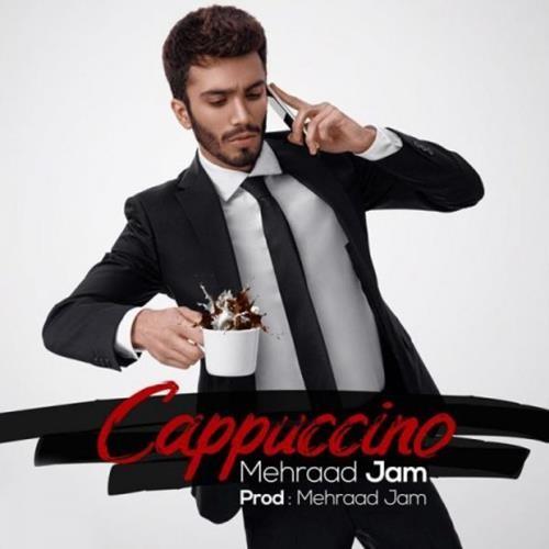 تک ترانه - دانلود آهنگ جديد Mehraad-Jam-Cappuccino دانلود آهنگ مهراد جم به نام کاپوچینو