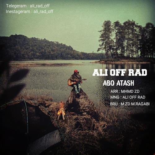 تک ترانه - دانلود آهنگ جديد Ali-Off-Rad-Abo-Atash دانلود آهنگ علی آف راد به نام آب و آتش