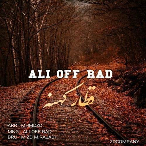 تک ترانه - دانلود آهنگ جديد Ali-Off-Rad-Ghatar-Kohne دانلود آهنگ علی آف راد به نام قطار کهنه