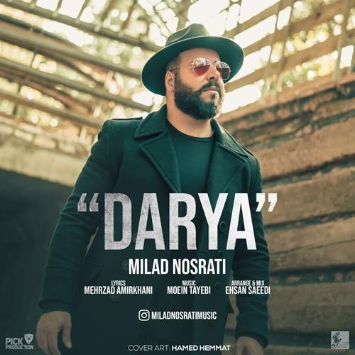 تک ترانه - دانلود آهنگ جديد Milad-Nosrati-Darya دانلود آهنگ میلاد نصرتی به نام دریا