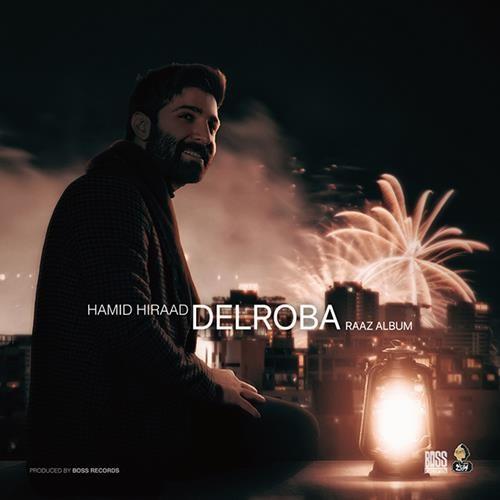 تک ترانه - دانلود آهنگ جديد Hamid-Hiraad-Delroba دانلود آهنگ حمید هیراد به نام دلربا
