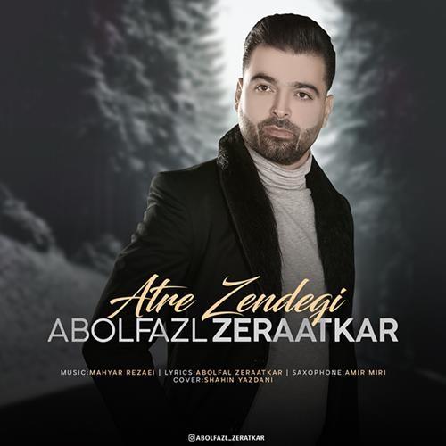 تک ترانه - دانلود آهنگ جديد Abolfazl-Zeraatkar-Atre-Zendegi دانلود آهنگ ابوالفضل زراعتکار به نام عطر زندگی