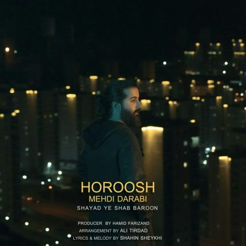 تک ترانه - دانلود آهنگ جديد Hoorosh-Band-Shayad-Ye-Shab-Baroon دانلود آهنگهوروش بند به نام شاید یه شب بارون