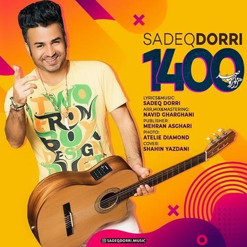 تک ترانه - دانلود آهنگ جديد Sadeq-Dorri-1400 دانلود آهنگ صادق دری به نام 1400