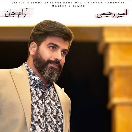 تک ترانه - دانلود آهنگ جديد Amir-Rahimi-Arame-jaan دانلود آهنگ امیر رحیمی به نام آرام جان