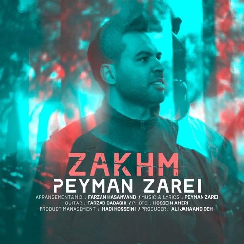 تک ترانه - دانلود آهنگ جديد Peyman-Zarei-Zakhm دانلود آهنگ پیمان زارعی به نام زخم