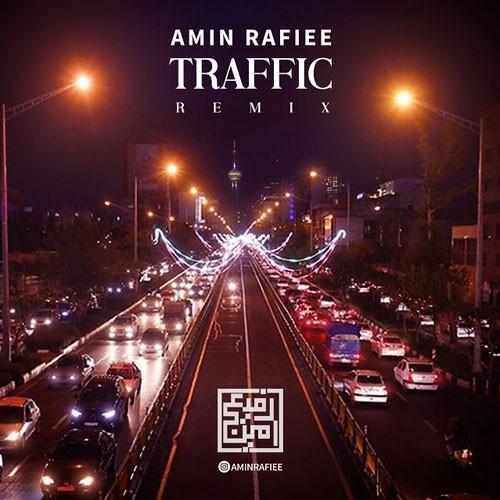 تک ترانه - دانلود آهنگ جديد Amin-Rafiee-Traffic-Remix دانلود ریمیکس امین رفیعی به نام ترافیک